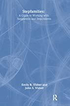 Stepfamilies : a guide to working with…