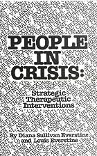 People In Crisis: Strategic Therapeutic…
