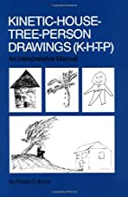 Kinetic House-Tree-Person Drawings: K-H-T-P:…
