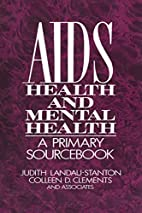 AIDS, Health, And Mental Health: A Primary…