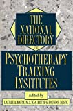 The National Directory of Psychotherapy Training Institutes