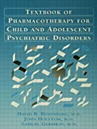 Textbook Of Pharmacotherapy For Child And…