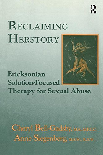 reclaiming-herstory-ericksonian-solution-focused-therapy-for-sexual-abuse
