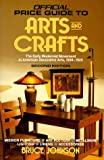 Johnson, Bruce E.: The Official Price Guide to Arts and Crafts, 1993 : The Early Modernist Movement in American Decorative Arts, 1894-1923