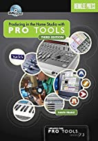 Producing in the Home Studio with Pro Tools…