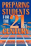 Uchida, Donna: Preparing Students for the 21st Century
