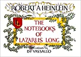 Heinlein, Robert A.: The Notebooks of Lazarus Long