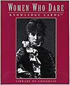 Women Who Dare, Vol. I: Knowledge Cards™ by…