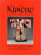 The Kimono Inspiration: Art and Art-To-Wear…