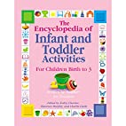 The Encyclopedia of Infant and Toddler…
