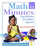 MacDonald, Sharon: Math in Minutes: Easy Activities for Children Ages 4-8