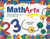 Kohl, Mary Ann F.: Matharts: Exploring Math Through Art for 3 to 6 Year Olds