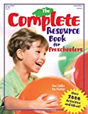Hastings, Kay: The Complete Resource Book for Preschoolers: An Early Childhood Curriculum With over 2000 Activities and Ideas!