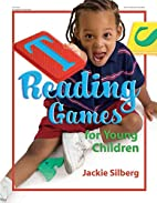 Reading Games for Young Children by Jackie…