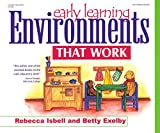 Isbell, Rebecca: Early Learning: Environments That Work