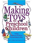 Making Toys for Preschool Children: Using…
