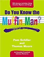 Do You Know the Muffin Man?: Literacy…