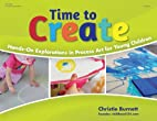 Time to Create: Hands-On Explorations in…