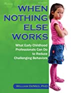 When Nothing Else Works: What Early…