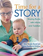 Time for a Story: Sharing Books with Babies…