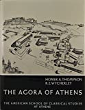 Thompson, Homer A.: The Agora of Athens