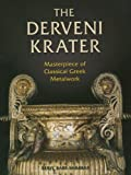 Barr-sharrar, Beryl: The Derveni Krater: Masterpiece of Classical Greek Metalwork