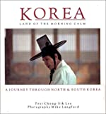 Lee, Chong-Sik: Korea: Land of the Morning Calm
