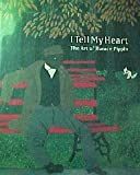 Stein, Judith E.: I Tell My Heart: The Art of Horace Pippin