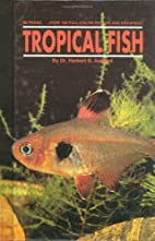 Tropical Fish by Herbert R. Axelrod