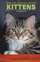 Kittens by Kay Ragland