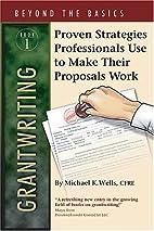 Grantwriting Beyond the Basics: Book 1…