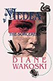 Wakoski, Dinae: Medea the Sorceress