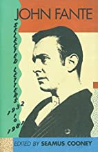 John Fante Selected Letters 1932-1981 by…