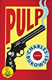Bukowski, Charles: Pulp