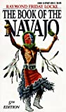 Locke, Raymond: The Book of the Navajo