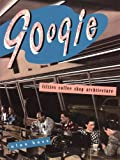 Hess, Alan: Googie: Fifties Coffee Shop Architecture
