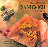 Harlow, Jay: The Art of the Sandwich