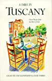Forbes, Leslie: Table in Tuscany: Classic Recipes from the Heart of Italy