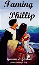 Taming Phillip by Yvonne E. Jenkins