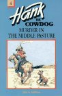 Erickson, John R.: Murder in the Middle Pasture (Hank the Cowdog, 4)