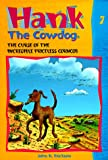 Erickson, John R.: The Curse of the Incredible Priceless Corncob (Hank the Cowdog, 7)