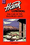 Erickson, John R.: The Case of the Halloween Ghost (Hank the Cowdog, 9)