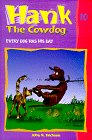 Erickson, John R.: Every Dog Has His Day (Hank the Cowdog, 10)