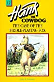 Erickson, John R.: The Case of the Fiddle Playing Fox