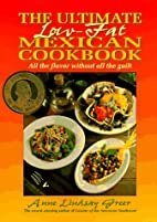 The Ultimate Low-Fat Mexican Cookbook: All…