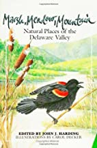 Marsh, meadow, mountain : natural places of…