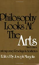 Philosophy Looks at the Arts by Joseph&hellip;