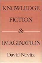 Knowledge, Fiction, and Imagination by David…