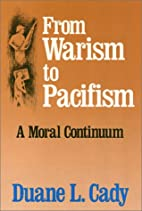 From Warism to Pacifism: A Moral Continuum…