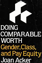Doing Comparable Worth: Gender, Class, and…